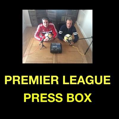 Premier League Press Box Podcast