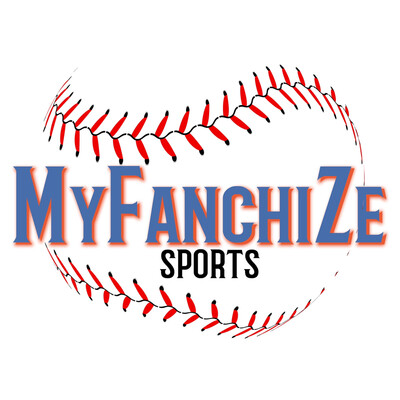 Myfanchize Fantasy Baseball Podcast