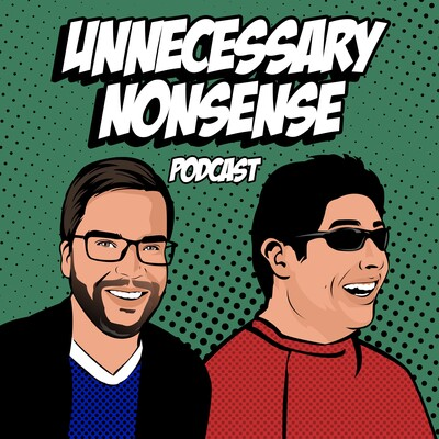 Unnecessary Nonsense Podcast