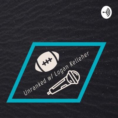 Unranked w/ Logan Kelleher