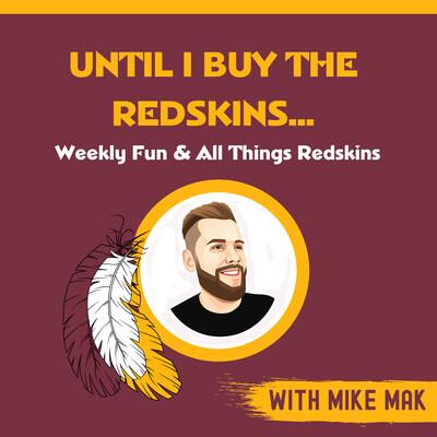 Until I Buy The Redskins...