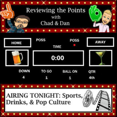 Reviewing the Points with Chad & Dan
