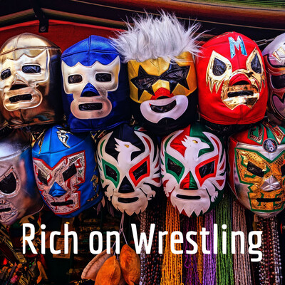 Rich on Wrestling