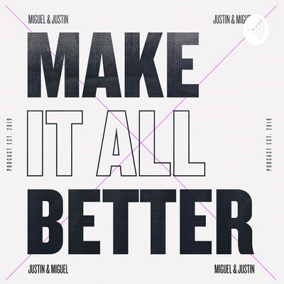Make It All Better