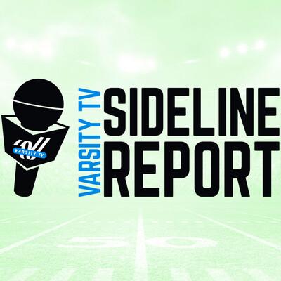 Varsity TV Sideline Report