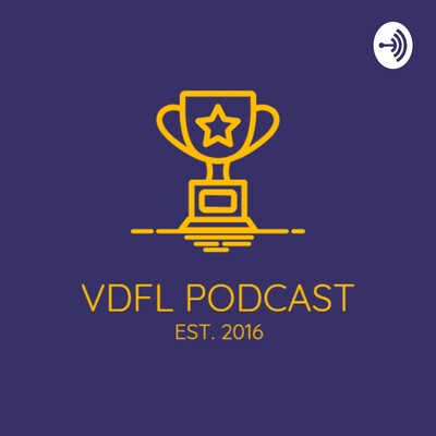VDFL Podcast with Jared & Joe
