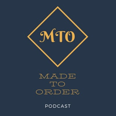 Made to Order Podcast