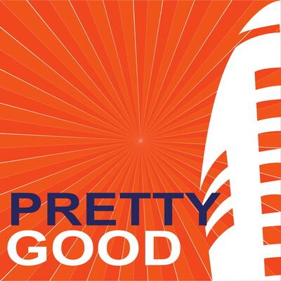 Pretty Good Sports Podcast