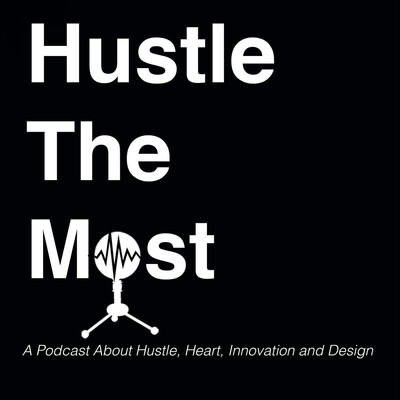 Hustle The Most