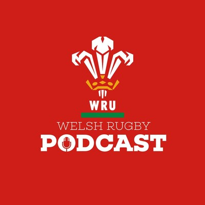 Principality Welsh Rugby Union Podcast