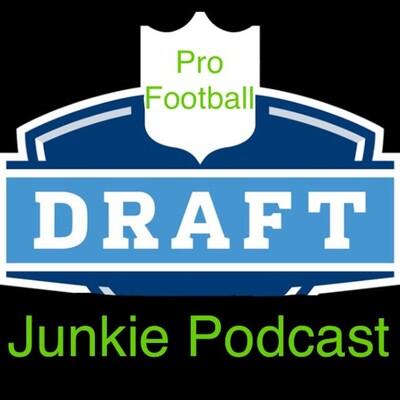 Pro Football Draft Junkie Podcast