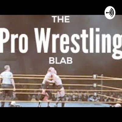 Pro Wrestling Blab