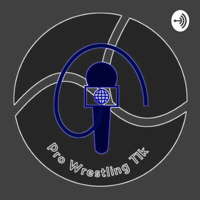 Pro Wrestling Talk's Podcast