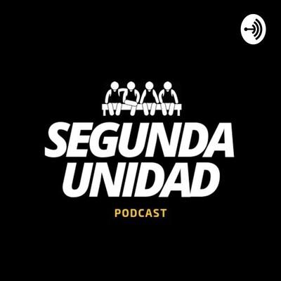 Segunda Unidad Podcast