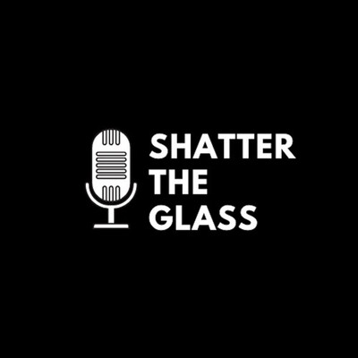 Shatter the Glass