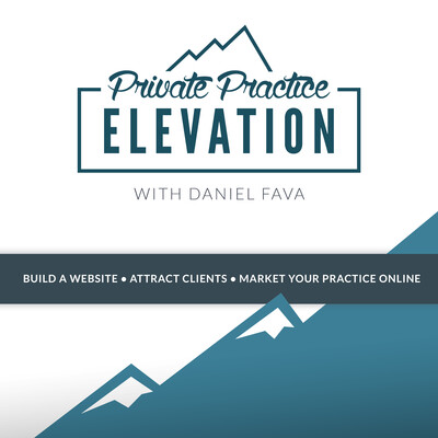 Private Practice Elevation with Daniel Fava