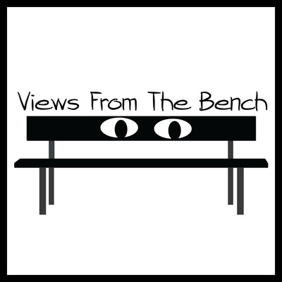 Views From The Bench