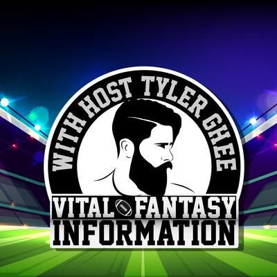 Vital Fantasy Football Information With Tyler Ghee