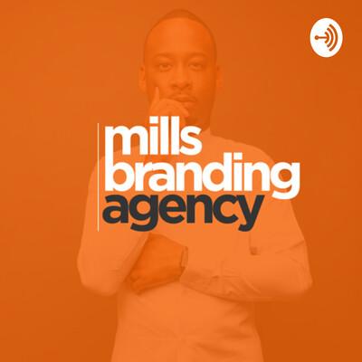 Mills Branding Agency | Brand Series