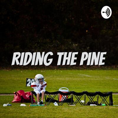 Riding the Pine
