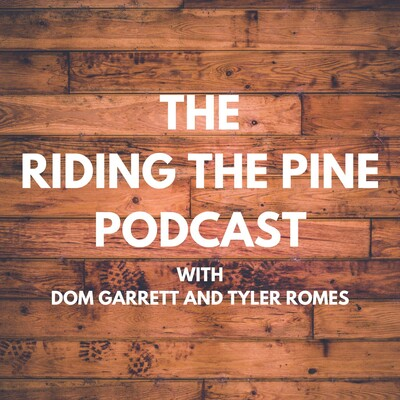 Riding The Pine Podcast
