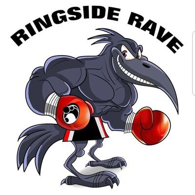 Ringside Rave