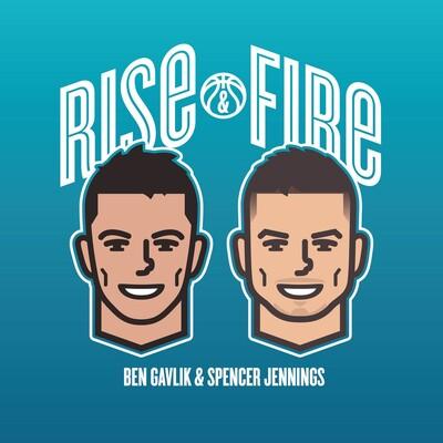 Rise & Fire
