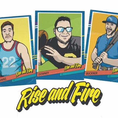 Rise and Fire Podcast