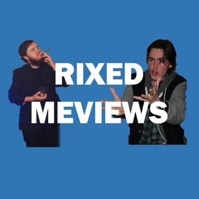 Rixed Meviews