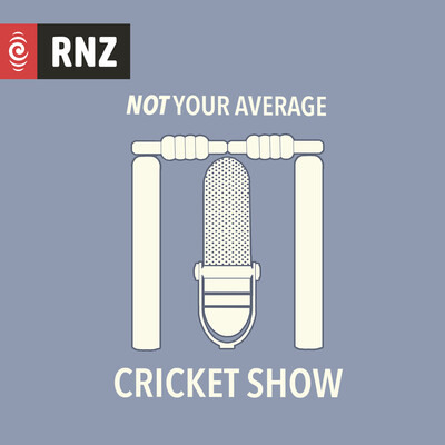 RNZ: Not Your Average Cricket Show