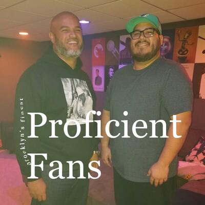 Proficient Fans's podcast