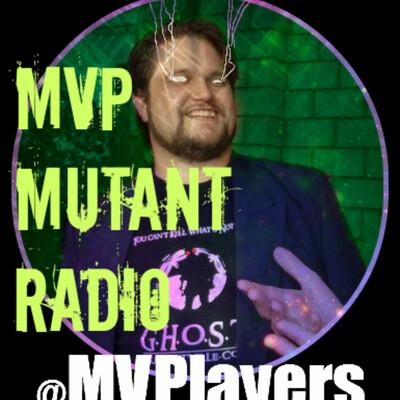MVP Mutant Radio