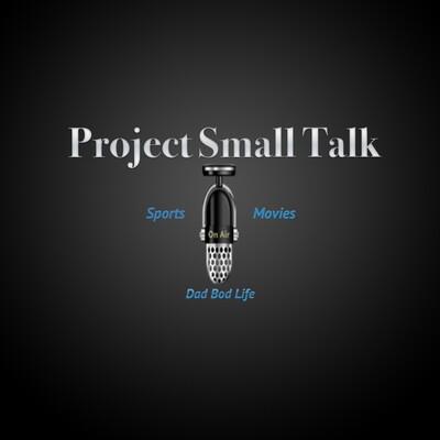 Project Small Talk
