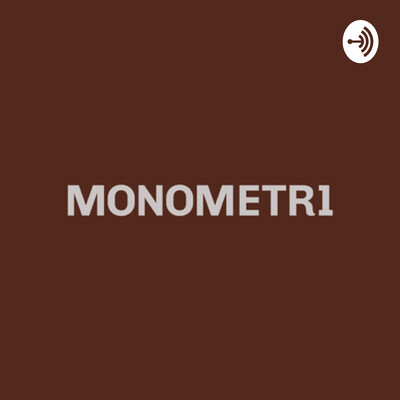 Monometri Podcast