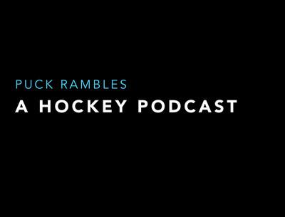 Puck Rambles Podcast – Hockey Puck Rambles
