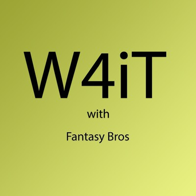 W4it Fantasy Bros