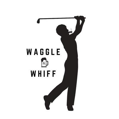 Waggle & Whiff