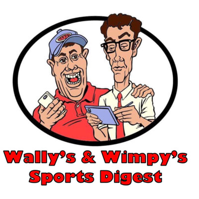 Wally's & Wimpy's Sports Network