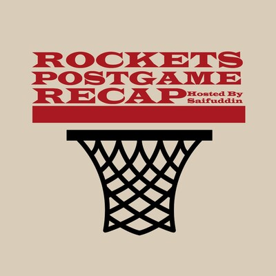 Rockets Postgame Recap Podcast