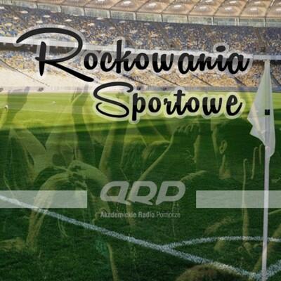Rockowania Sportowe ARP - Podcast