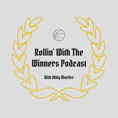 Rollin' With The Winners Podcast