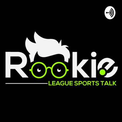 Rookie League Sports Talk