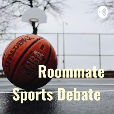 Roommate Sports Debate