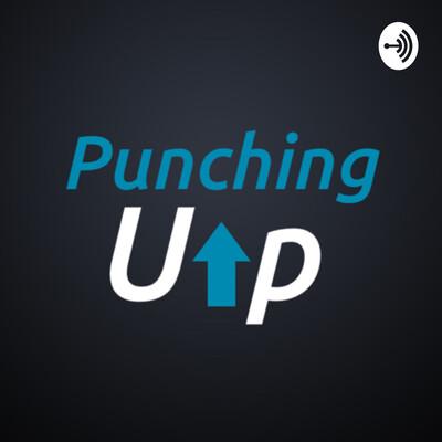 Punching Up