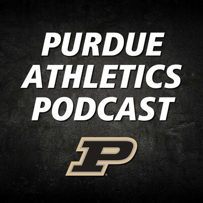 Purdue Athletics Podcast