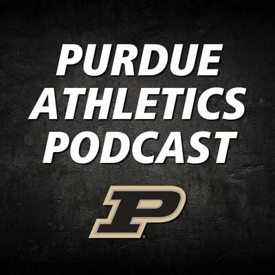 Purdue Athletics Podcast