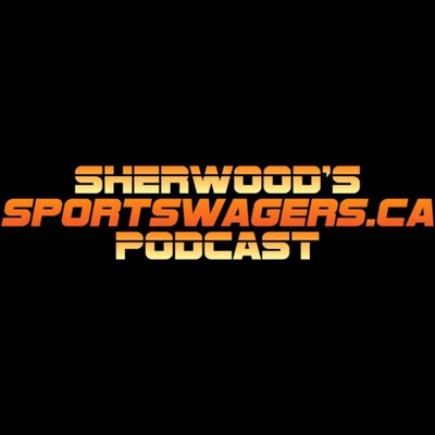 Sherwood's Sportswagers.ca Podcast