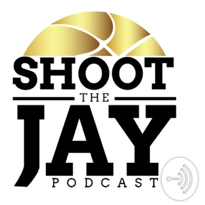 Shoot the Jay Podcast