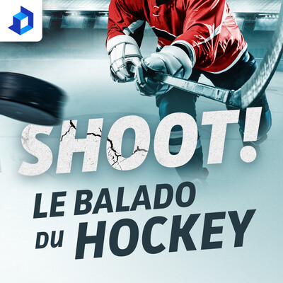 Shoot! Le balado du hockey
