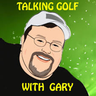Talking Golf With Gary